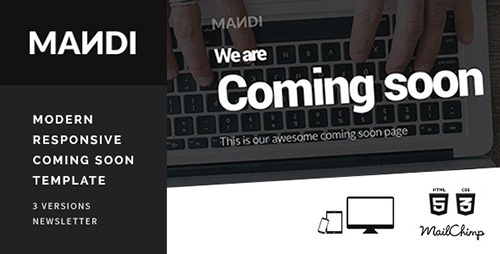 ThemeForest - Mandi - Modern Responsive Coming Soon Template - RIP