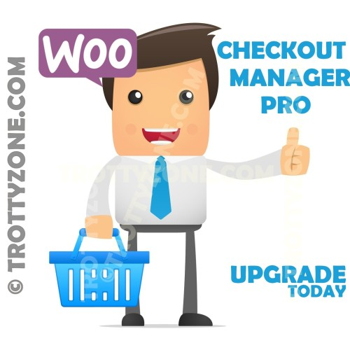TrottyZone - WooCommerce Checkout Manager Pro v3.1 - NULLED