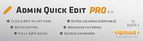 Admin Quick Edit PRO v2.1.4 - Extension For OpenCart