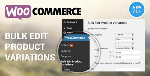 CodeCanyon - Woocommerce Bulk Edit Product Variations & Prices v2.4.0