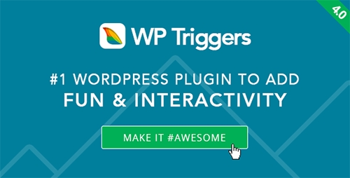 CodeCanyon - WP Triggers v4.2 - Add Instant Interactivity To WP - 3516401