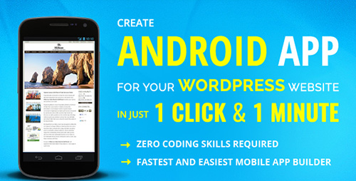 CodeCanyon - Wapppress v3.0.11 - Builds Android Mobile App for Any Wordpress Website - 10250300