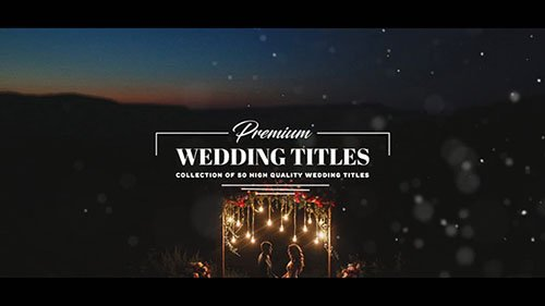 Premium Wedding Titles - After Effects Templates