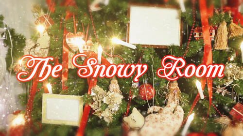 The Snowy Room - Project for After Effects (Videohive)