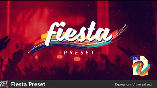 Fiesta Preset - After Effects Presets (Videohive)