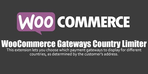 WooCommerce - Gateways Country Limiter v1.4