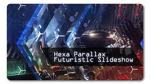 Hexa Parallax | Futuristic Slideshow - Project for After Effects (Videohive)