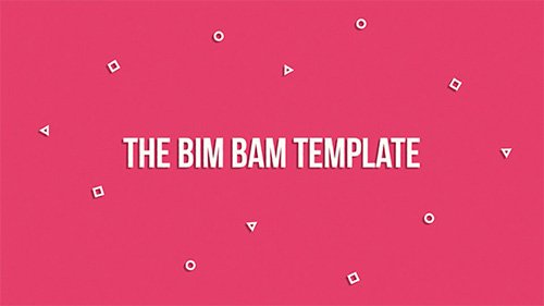 The Bim Bam Template - Project for After Effects (Videohive)