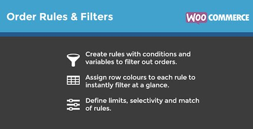 CodeCanyon - WooCommerce Order Rules & Filters v1.4.6 - 9299494
