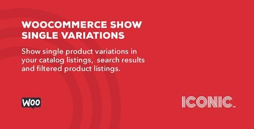 CodeCanyon - WooCommerce Show Single Variations v1.1.3 - 13523915