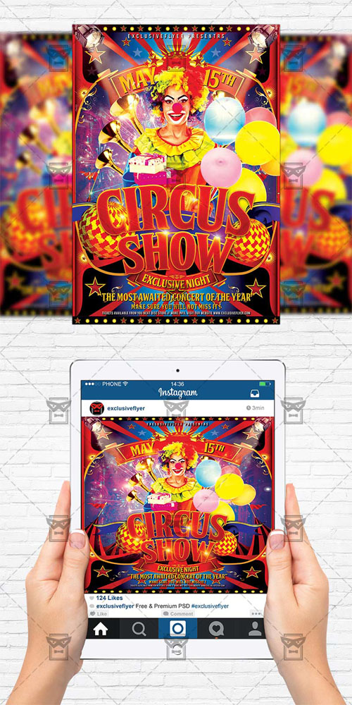 Flyer Template + Instagram Size Flyer - Circus Show