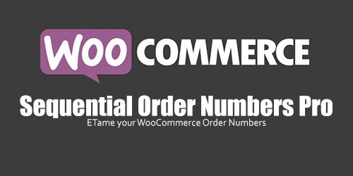 WooCommerce - Sequential Order Numbers Pro v1.11.0
