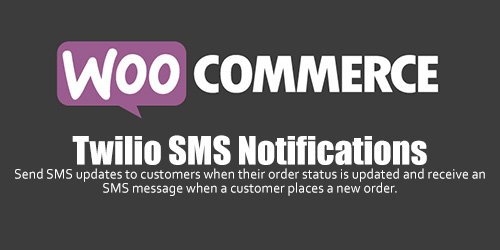 WooCommerce - Twilio SMS Notifications v1.9.0