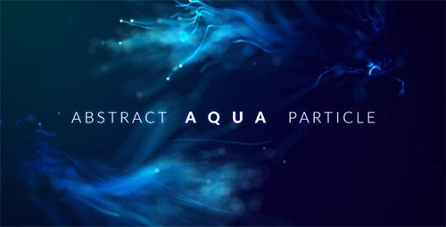 Abstract Aqua Particle - Project for After Effects (Videohive)
