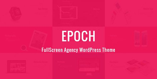 ThemeForest - Epoch v1.3.1 - FullScreen Agency WordPress Theme - 17200880