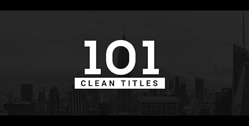 101 Clean Titles Pack - Project for After Effects (Videohive)