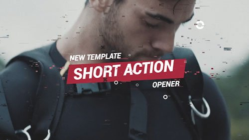 Short Action Opener - Project for After Effects (Videohive)