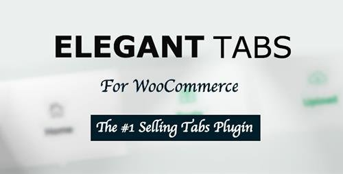 CodeCanyon - Elegant Tabs for WooCommerce v2.1.0 - 9846605