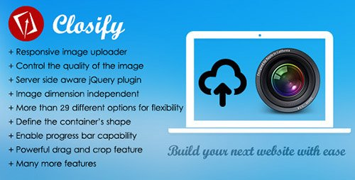 CodeCanyon - Closify v2.6.2 - Powerful & Flexible Image Uploader - 8292742