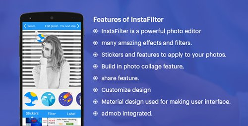 CodeCanyon - Insta Filter v1.0 (Fun with Photos & Stickers + Admob) - 19725095