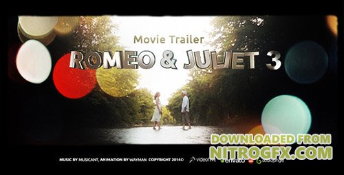 Romeo & Juliet 3 (Movie Trailer) - Project for After Effects (Videohive)