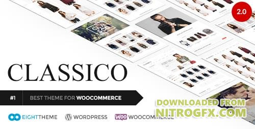 ThemeForest - Classico v2.0 - Responsive WooCommerce WordPress Theme - 11024192 - NULLED