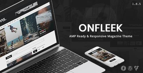 ThemeForest - Onfleek v1.8.5 - AMP Ready and Responsive Magazine Theme - 16039200