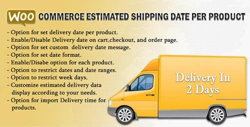 CodeCanyon - WooCommerce Estimated Shipping Date Per Product v1.8 - 14979300