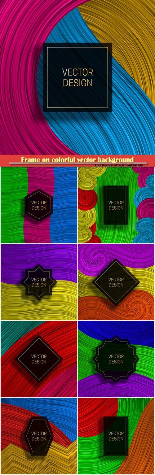 Rectangular frame on colorful dynamic vector background
