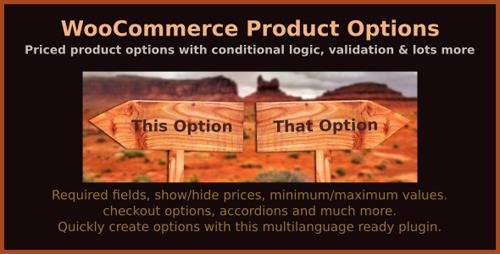 CodeCanyon - WooCommerce Product Options v5.6 - priced product options with conditional logic, validation & lots more - 7973927