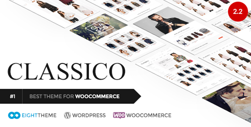 ThemeForest - Classico v2.2 - Responsive WooCommerce WordPress Theme - 11024192 - NULLED