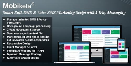 CodeCanyon - Mobiketa v4.0 - Complete Mobile Marketing Script with Bulk SMS, Voice SMS & 2-Way Messaging Support - 16494684