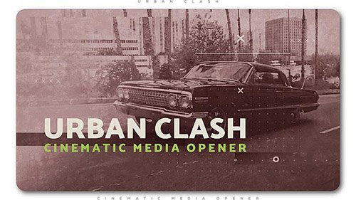 Urban Clash Cinematic Media Opener - Project for After Effects (Videohive)