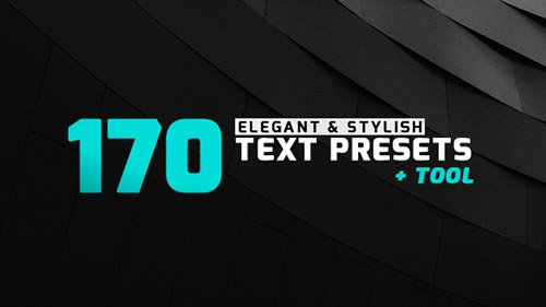 170 Elegant & Stylish Text Presets - Presets for After Effects (Videohive)