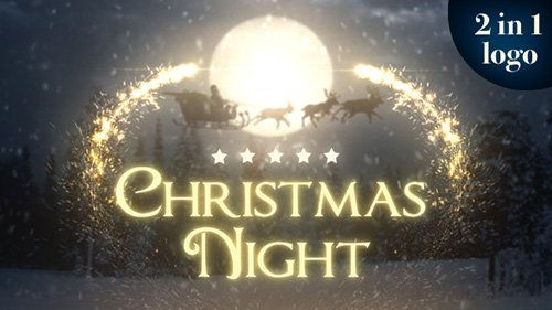 Christmas night 2 in 1 - Project for After Effects (Videohive)
