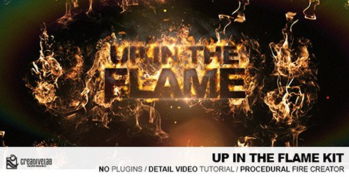 Up In The Flames Kit - Project for After Effects (Videohive)