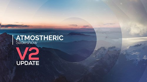 Atmospheric Slideshow 13395325 - Project for After Effects (Videohive)