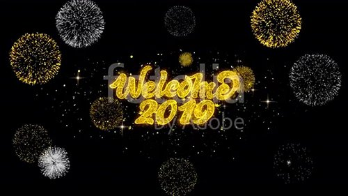 Welcome 2019 Golden Greeting Text Appearance Blinking Particles with Golden Fireworks Display 4K for Greeting card