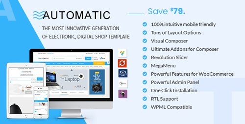 ThemeForest - Automatic v1.9 - WooCommerce Theme for Electronic, Computer, Digital Store - 19585758