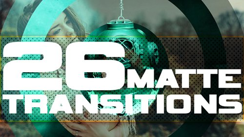 26 Simple Matte Transitions 16225708
