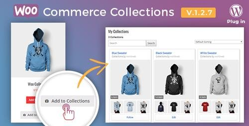 CodeCanyon - WooCommerce Collections v1.2.7 - WordPress Plugin - 12642527