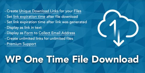 CodeCanyon - WP One Time File Download v2.0 - Unique Link Generator WordPress Plugin - 21871469