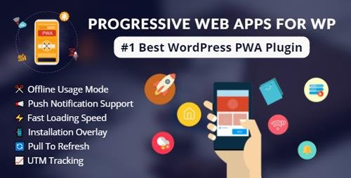 CodeCanyon - Progressive Web Apps For WordPress v2.5 - 22447595