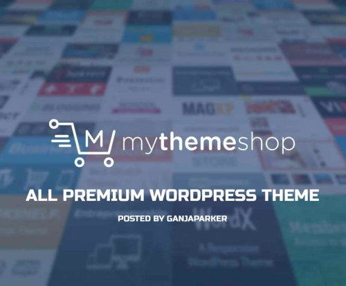 MyThemeShop - All WordPress Premium Themes (Update: 20 January 19)
