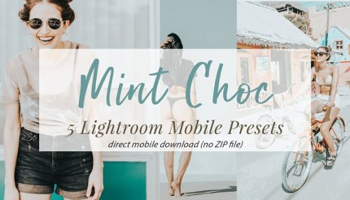 CreativeMarket - Mint Choc Mobile Lightroom Presets 3321183