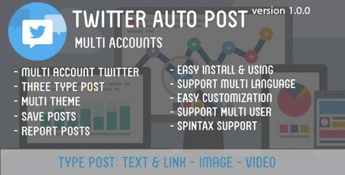 CodeCanyon - Twitter Auto Post Multi Accounts v1.0.0 - 16794863