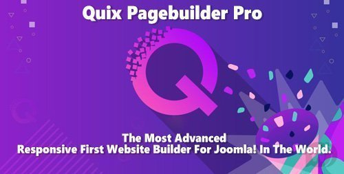 Quix Pagebuilder Pro v2.4.1 - Responsive First Website Builder For Joomla
