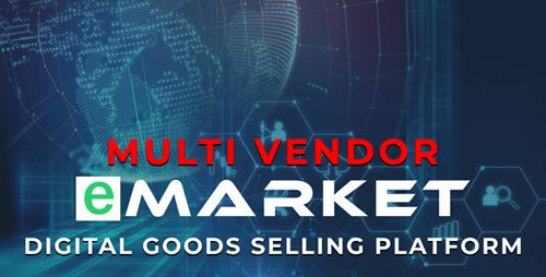 CodeCanyon - eMarket v1.0 - Digital Goods Selling Platform - 22372780 - NULLED