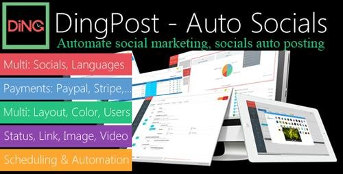 CodeCanyon - DingPost v1.3.4 - Social Auto Poster, Auto Scheduler & Marketing Solutions - 22294302