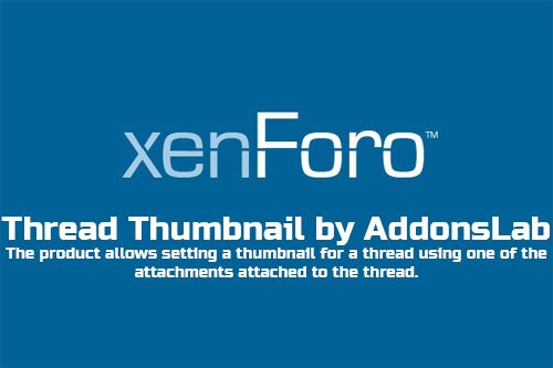 Thread Thumbnail by AddonsLab v1.8.1 - XenForo Add-On